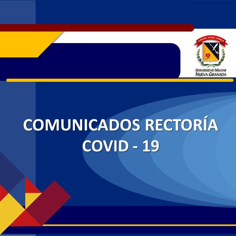 Comunicados por parte de la Rectoría sobre covid-19