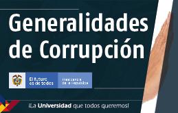 Generalidades de Corrupción