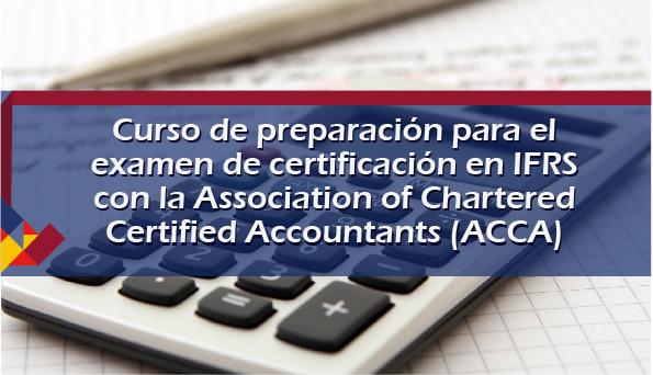 Curso de preparación para el examen de certificación en IFRS con la Associa